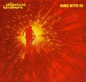 *CD.* THE CHEMICAL BROTHERS - COME WITH US (2002)