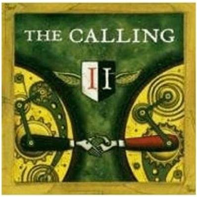 *CD* THE CALLING (2004) - CD - TWO