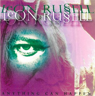 LEON RUSSELL - IMPORT - ANYTHING CAN HAPPEN (1992)