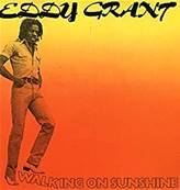 EDDY GRANT - WALKING ON SUNSHINE (ALBUM 1979)