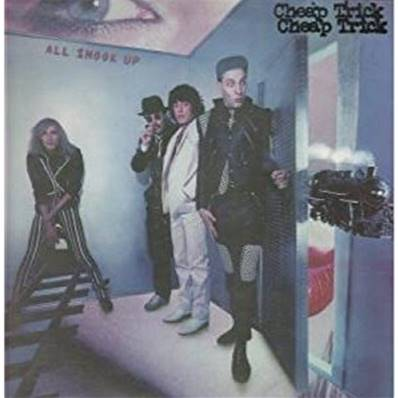 CHEAP TRICK - ALL SHOOK UP (1980)