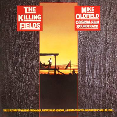 MIKE OLDFIELD - THE KILLING FIELDS (ORIGINAL FILM SOUNDTRACK) (1984)