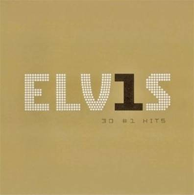 ELVIS PRESLEY - 30 #1 HITS (BEST OF)