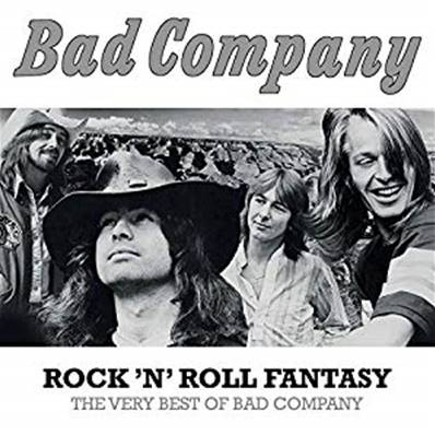 BAD COMPANY - ROCK 'N' ROLL FANTASY (THE VERY BEST OF BAD COMPANY) (HARD ROCK)