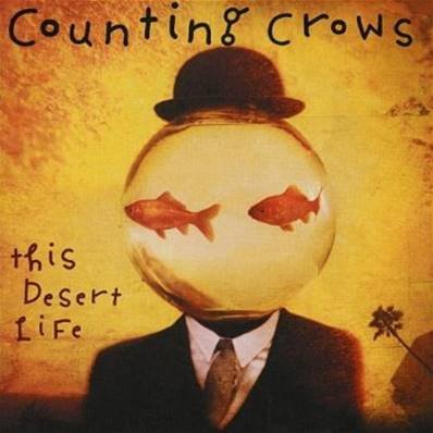 *CD* COUNTING CROWS - THIS DESERT LIFE