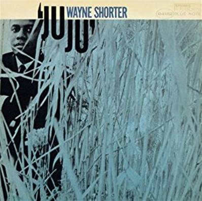 WAYNE SHORTER - JUJU (JAZZ)