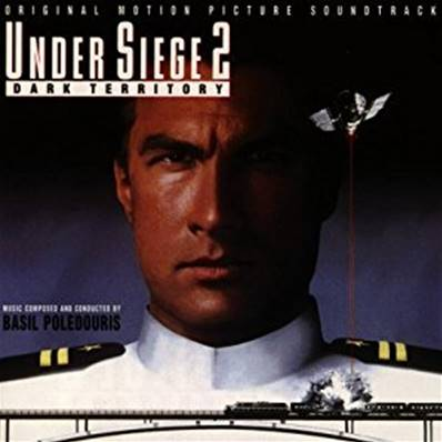 UNDER SIEGE 2 - DARK TERRITORY (ORIGINAL MOTION PICTURE SOUNDTRACK)