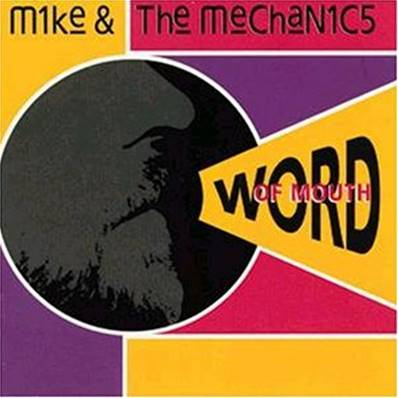 MIKE AND THE MECHANICS - WORD OF MOUTH (1991)