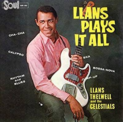 LLANS THELWELL AND HIS CELESTIALS - LLANS PLAYS IT ALL