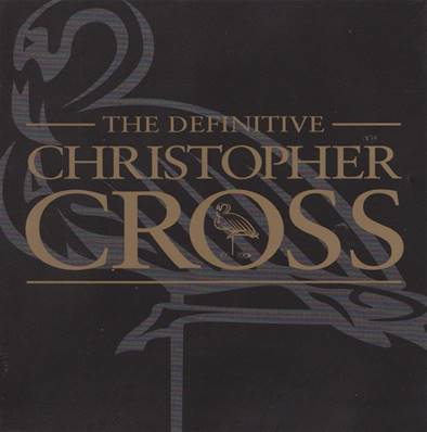 CROSS CHRISTOPHER - THE DEFINITIVE 1 CD