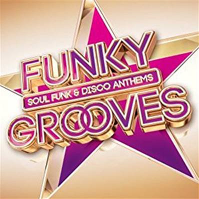 FUNKY GROOVES - SOUL FUNK & DISCO ANTHEMS (3 CD)