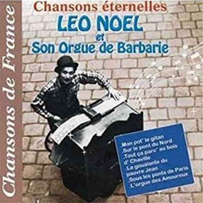 LEO NOA´L - ET SON ORGUE DE BARBARIE