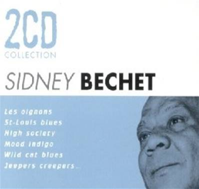 SIDNEY BECHET - COFFRET 2 CD COLLECTION (JAZZ)