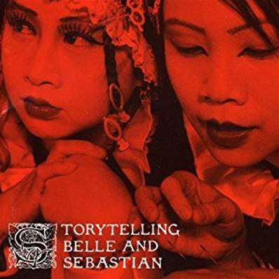 BELLE AND SEBASTIAN - STORYTELLING