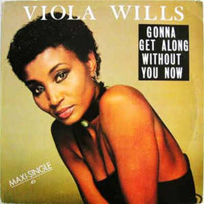 VIOLA WILLS - GONNA GET ALONG WITOUT YOU NOW (1984)