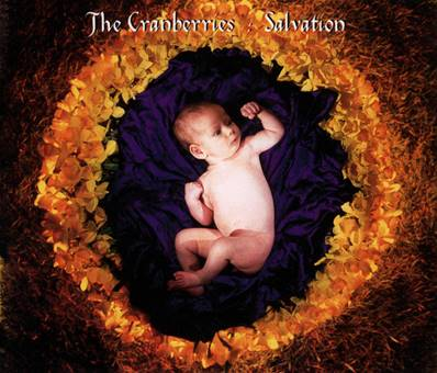 *CD* THE CRANBERRIES - SALVATION (3TITRES)