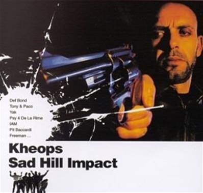KHEOPS - SAD HILL IMPACT (COMPILATION) (RAP FRANCAIS)