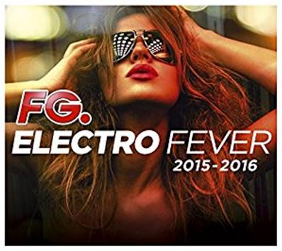 ELECTRO FEVER 2015 - 2016 BY FG