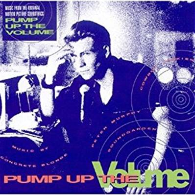 *CD* PUMP UP THE VOLUME (MUSIC FROM THE ORIGINAL MOTION PICTURE SOUNDTRACK) (1990)