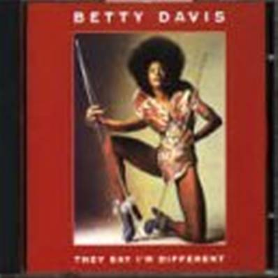BETTY DAVIS - THEY SAY I'M DIFFERENT (1974) (SOUL)