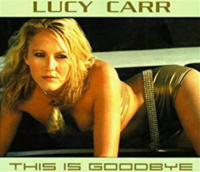 *CD.* LUCY CARR - THIS IS GOODBYE