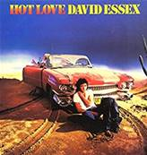 DAVID ESSEX - HOT LOVE (ALBUM 1980)