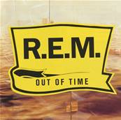 R.E.M. - OUT OF TIME (ALBUM 1991)