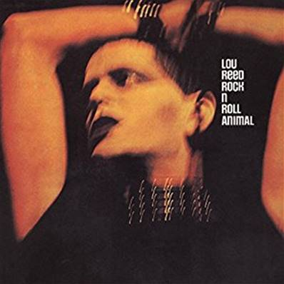 LOU REED - ROCK AND ROLL ANIMAL (1973)