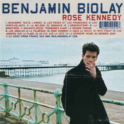 BENJAMIN BIOLAY - ROSE KENNEDY (2002)