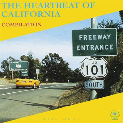 THE HEARTBEAT OF CALIFORNIA - 101 SOUTH RECORDS (COMPILATION)