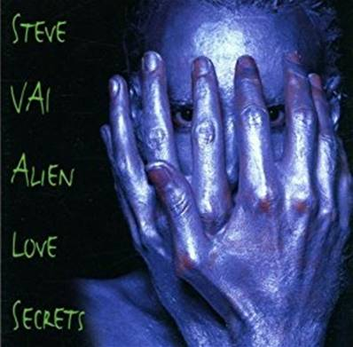 STEVE VAI - ALIEN LOVE SECRETS (HARD ROCK)
