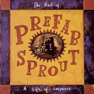 PREFAB SPROUT - LIFE OF SURPRISES (BEST OF)