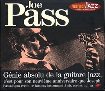 JOE PASS - EDITION LIMITEE (WARNER JAZZ LES INCONTOURABLES)