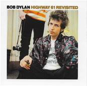 BOB DYLAN - HIGHWAY 61 REVISITED (ALBUM 1965) (EDITION 2003)