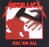METALLICA - KILL EM ALL (ALBUM 1983)