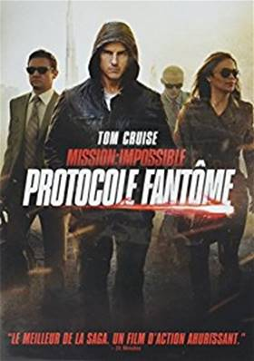MISSION IMPOSSIBLE (PROTOCOLE FANTOME) (2011) (TOM CRUISE)