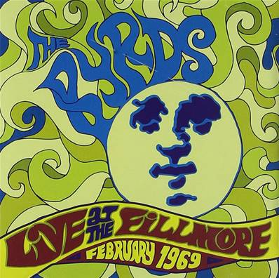 *CD* THE BYRDS - LIVE AT THE FILLMORE FEB.69