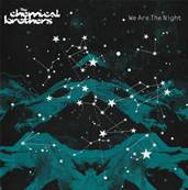 *CD.* THE CHEMICAL BROTHERS - WE ARE THE NIGHT (2007)