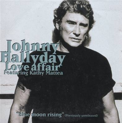 JOHNNY HALLYDAY - FEATURING KATHY MATTEA (LOVE AFFAIR) (3 TITRES)