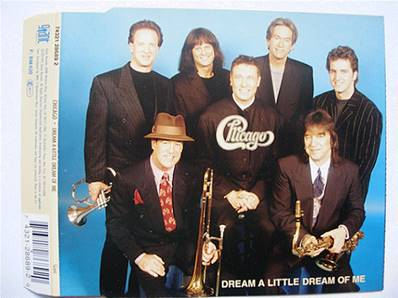 CHICAGO - DREAM A LITTLE DREAM OF ME