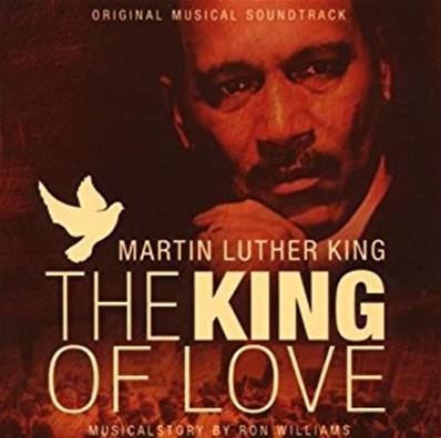 MARTIN LUTHER KING - THE KING OF LOVE (BOF) (ORIGINAL MUSICAL SOUNDTRACK)
