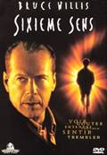 SIXIEME SENS (2000) (THRILLER) (BRUCE WILLIS) (DUREE: 1H42)