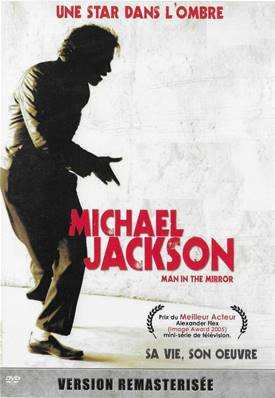 *DVD* MAN IN THE MIRROR (MICHAEL JACKSON) (2009) (MUSIQUE)