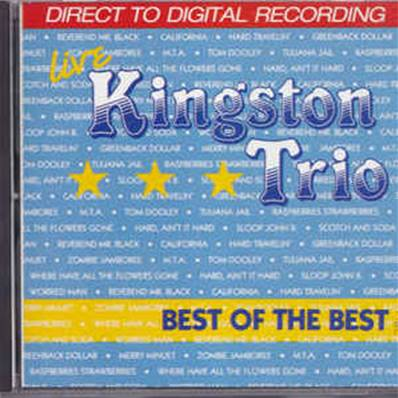 KINGSTON TRIO - BEST OF THE BEST (IMPORT USA)