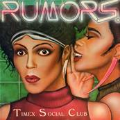 TIMEX SOCIAL CLUB - RUMORS (1986)