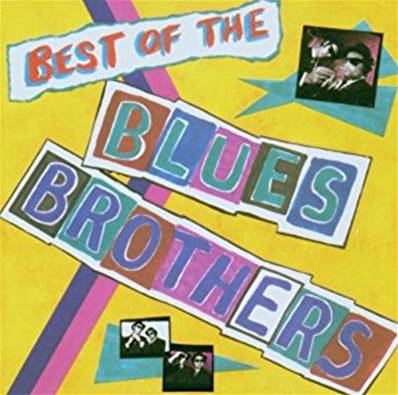 THE BLUES BROTHERS - BEST OF REMASTERED (POP) (BLUES)