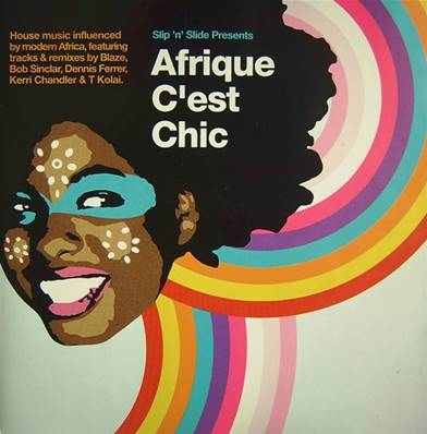 AFRIQUE C'EST CHIC (COMPILATION 2003) (HOUSE MUSIC INFLUENCED BY MODERN AFRICA)