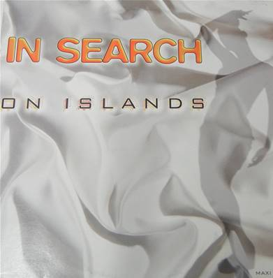 IN SEARCH - ON ISLANDS