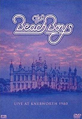 THE BEACH BOYS - LIVE AT KNEBWORTH 1980 (MUSIQUE)