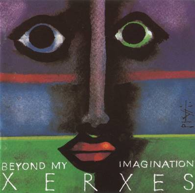XERXES - IMPORT - BEYOND MY IMAGINATION (1993)